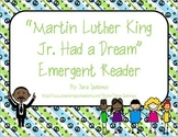 """Emergent Easy Reader: """"Martin Luther King Jr. Had a Dream"""""""