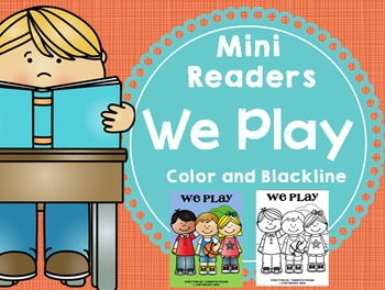 Emergent Reader (Mini Book) - We Play