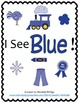 Emergent Reader Mini-Unit - I See Blue