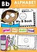 Emergent Reader - My B Book {Learn the Alphabet}
