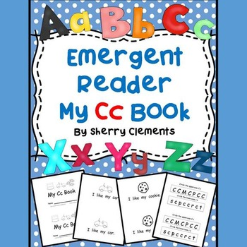 Letter Cc Emergent Reader (I, like, my)