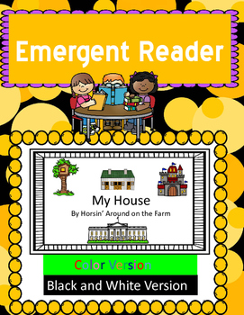 Emergent Reader - My House (with a writing page)