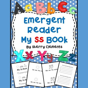 Emergent Reader: My Ss Book: Sight Words (we, see, the)