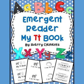 Emergent Reader: My Tt Book: Sight Words (I, see, the)