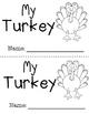Emergent Reader - My Turkey