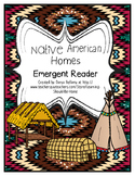 Emergent Reader:  Native American Homes