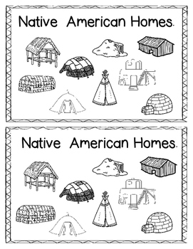 Emergent Reader:  Native American Homes