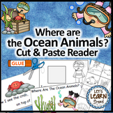 Ocean Animals, Emergent Reader, Cut and Paste, Positional Words Activity Reader