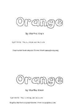 Emergent Reader: Orange