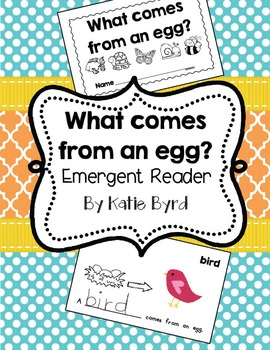 Emergent Reader - Oviparous Animals (What comes from an egg?)