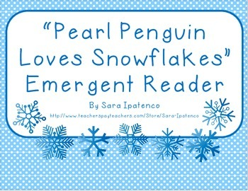"Emergent Easy Reader: ""Pearl Penguin Loves Snowflakes"""