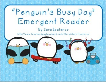 "Emergent Easy Reader: ""Penguin's Busy Day"""