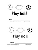 Ball Emergent Reader Play Ball!