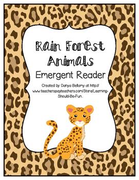 Emergent Reader:  Rainforest Animals