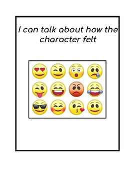 Emergent Reader Reading Strategy:  I can name how a character is feeling
