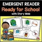 Beginning of School Emergent Reader: Ready for School