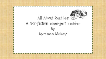 Emergent Reader - Reptiles