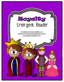 Emergent Reader:  Royalty