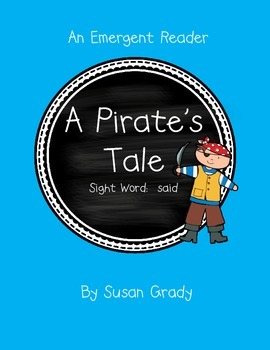 Pirate Emergent Reader {Sight Word:  Said}