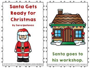 "Emergent Easy Reader: ""Santa Does His Job"""