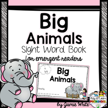 Sight Word Book - Animals