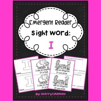Sight Word Reader: I