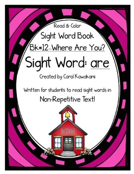 "Sight Word Book for the Sight Word ""are""; Sight Word Book #12"