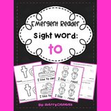 Sight Word Fluency Reader TO