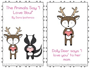 "Emergent Easy Reader: ""The Animals Say 'I Love You!'"""