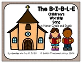 The B-I-B-L-E Song Emergent Reader in Haitian Creole and E