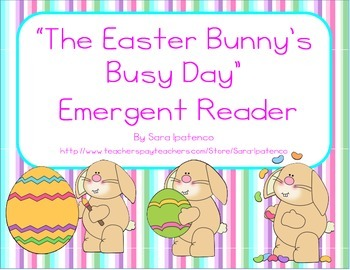 """Emergent Easy Reader: """"The Easter Bunny's Busy Day"""""""