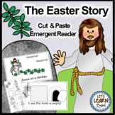Easter - The Easter Story Emergent Reader Cut & Paste Free (Religious)
