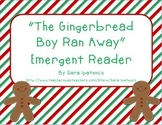 "Emergent Easy Reader Book: ""The Gingerbread Boy Ran Away"""