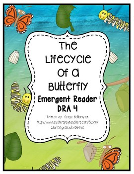 Emergent Reader:  The Life Cycle of a Butterfly Level 4