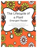 Emergent Reader:  The Life Cycle of a Plant Level 2
