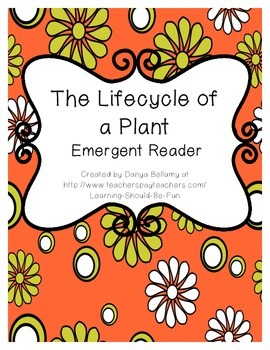 Emergent Reader:  The Life Cycle of a Plant