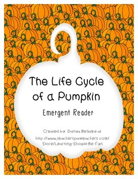 Emergent Reader: The Life Cycle of a Pumpkin