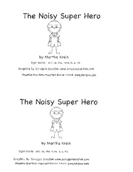 Emergent Reader: The Noisy Superhero