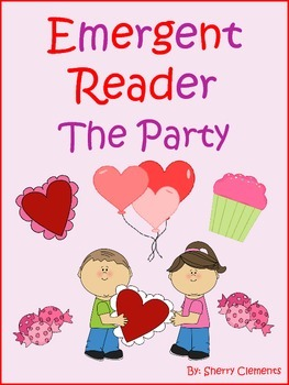 February Emergent Reader The Party