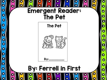 Emergent Reader: The Pet
