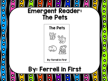 Emergent Reader: The Pets