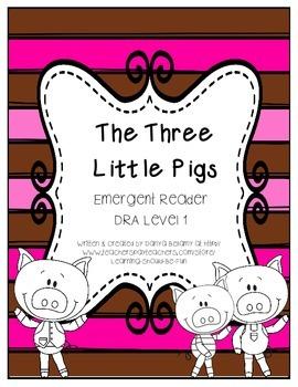Emergent Reader: The Three Little  Pigs - DRA level 1