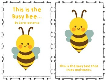 "Emergent Easy Reader: ""This is the Busy Bee"""