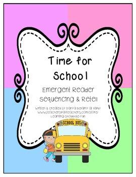 Emergent Reader: Time for School