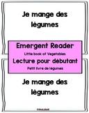 Emergent Reader - Vegetables -- Les légumes - Little book