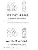 Emergent Reader:  We Plant a Seed