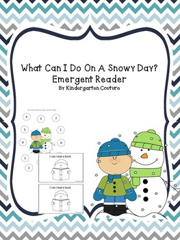 Emergent Reader -What Can I do On A Snowy Day and Subtraction Roll and Color