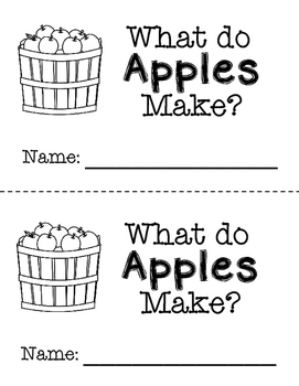 Emergent Reader - What Do Apples Make?