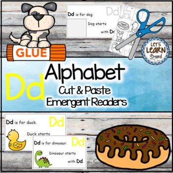 Letter D Alphabet Emergent Reader and Cut and Paste Alphab