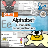 Letter E Alphabet Emergent Reader and Cut and Paste Activities Reader